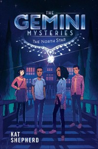 Cover Gemini Mysteries 1: The North Star