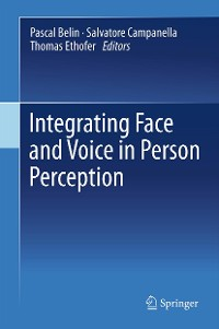 Cover Integrating Face and Voice in Person Perception