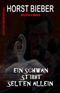 Cover Ein Schwan stirbt selten allein