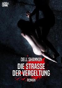 Cover DIE STRASSE DER VERGELTUNG