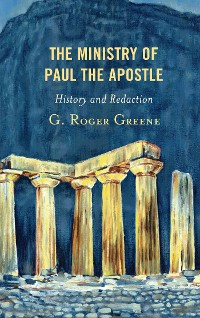 Cover The Ministry of Paul the Apostle