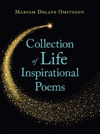 Cover Collection of Life Inspirational Poems