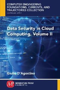 Cover Data Security in Cloud Computing, Volume II