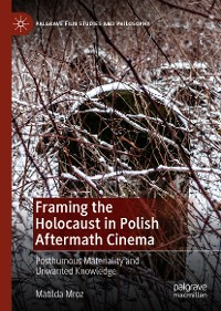 Cover Framing the Holocaust in Polish Aftermath Cinema