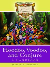 Cover Hoodoo, Voodoo, and Conjure