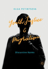 Cover Youth Justice and Migration