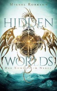 Cover Hidden Worlds – Der Kompass im Nebel