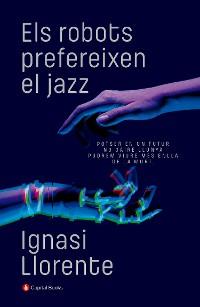 Cover Els robots prefereixen el jazz