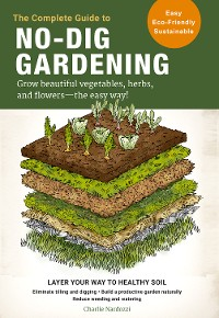 Cover The Complete Guide to No-Dig Gardening