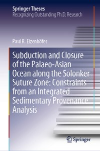 Cover Subduction and Closure of the Palaeo-Asian Ocean along the Solonker Suture Zone: Constraints from an Integrated Sedimentary Provenance Analysis