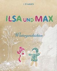 Cover Ilsa und Max