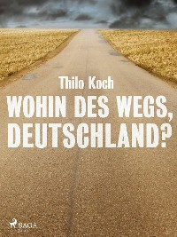 Cover Wohin des Wegs, Deutschland?