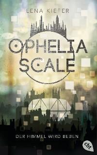 Cover Ophelia Scale - Der Himmel wird beben