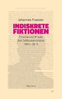 Cover Indiskrete Fiktionen