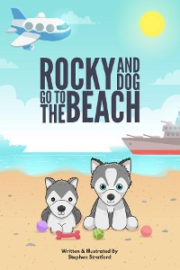 Cover Rocky & Dog Go To The Beach