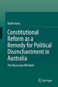Cover Constitutional Reform as a Remedy for Political Disenchantment in Australia