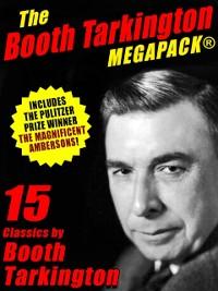 Cover The Booth Tarkington MEGAPACK®