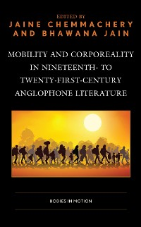 Cover Mobility and Corporeality in Nineteenth- to Twenty-First-Century Anglophone Literature
