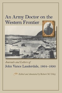 Cover An Army Doctor on the Western Frontier