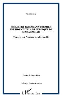 Cover Philibert tsiranana premier president de