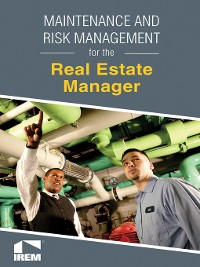 Cover Maintenance and Risk Management for the Real Estate Manager