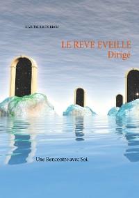 Cover Le Rêve Éveillé Dirigé