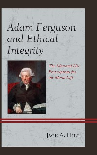 Cover Adam Ferguson and Ethical Integrity