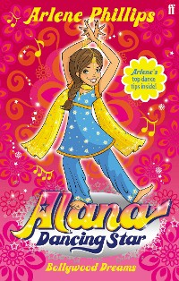 Cover Alana Dancing Star: Bollywood Dreams