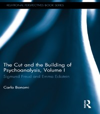 Cover Cut and the Building of Psychoanalysis, Volume I