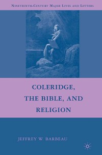 Cover Coleridge, the Bible, and Religion
