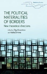 Cover The political materialities of borders