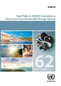Cover Hard Talks in ECE Countries on How to Increase Renewable Energy Uptake
