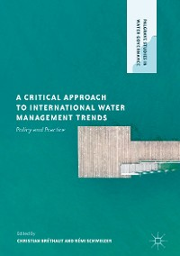 Cover A Critical Approach to International Water Management Trends