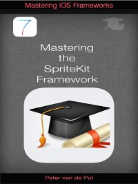 Cover Mastering the Spritekit Framework