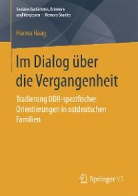 Cover Im Dialog über die Vergangenheit