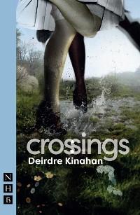 Cover Crossings (NHB Modern Plays)