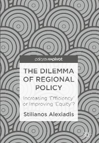 Cover The Dilemma of Regional Policy
