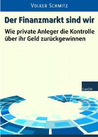 Cover Der Finanzmarkt sind wir
