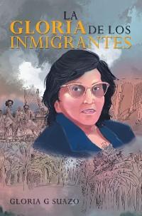 Cover La Gloria De Los Inmigrantes