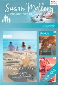Cover Susan Mallery - Liebe und Familie