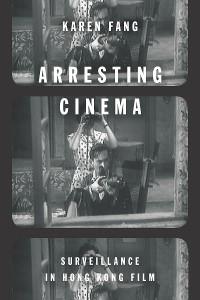 Cover Arresting Cinema