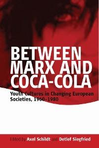 Cover Between Marx and Coca-Cola