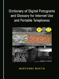 Cover Dictionary of Digital Pictograms and Glossary for Internet Use and Portable Telephones