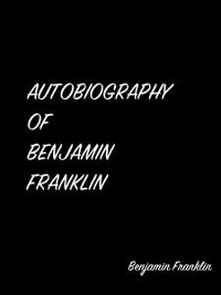Cover Type Or Paste Your Text Heautobiography Of Benjamin Franklin Re To Convert Case