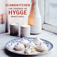 Cover ScandiKitchen: The Essence of Hygge