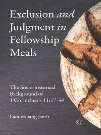 Cover Exclusion and Judgment in Fellowship Meals