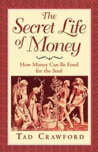 Cover Secret Life of Money