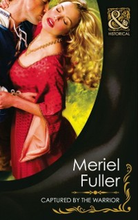 Cover Captured by the Warrior (Mills & Boon Historical)
