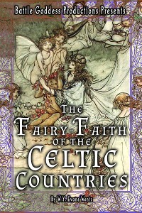 Cover The Fairy-Faith of the Celtic Countries with Illustrations
