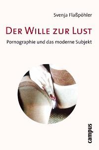Cover Der Wille zur Lust